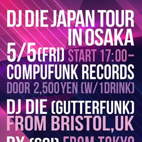 DJ DIE JAPAN TOUR IN OSAKA