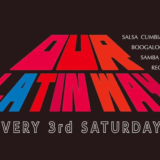 Our Latin Way vol.31 @VIVA LA MUSICA!