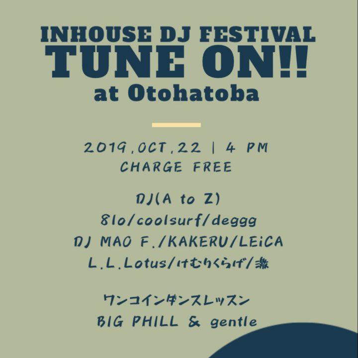 Tune On!! @Otohatoba